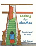 Looking for Moemoe, L. B. Douglas, 1449027687