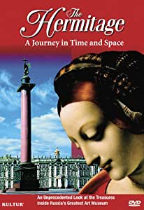 The Hermitage: A Journey in Time and Space