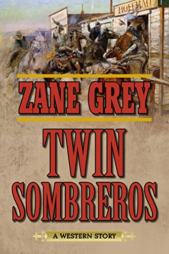 Twin Sombreros: A Western Story cover
