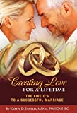 Creating Love for a Lifetime, Kathy D. Infeld, 1452500118