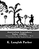 img - for Australian Legendary Tales (1896). By: K. Langloh Parker: Illuatrated By: Tommy McRae (c. 1835   1901): With introduction By: Andrew Lang book / textbook / text book
