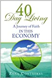 40 Day Living, Zena Contreras, 1453580158