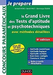 Le grand livre des tests d'aptitude et psychotechniques - 4e ed : avec méthodes détaillées (Concours paramédicaux et sociaux)