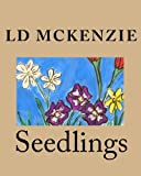 Seedlings, L. D. McKenzie, 1453622837