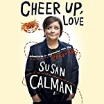 Cheer Up, Love: Adventures in Depression with the Crab of Hate | Susan Calman