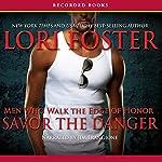 Savor the Danger  | Lori Foster