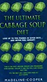 The Ultimate Cabbage Soup Diet