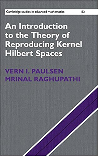 An introduction to the theory of reproducing kernel hilbert spaces an introduction to the theory of reproducing kernel hilbert spaces cambridge studies in advanced mathematics 1st edition fandeluxe Gallery