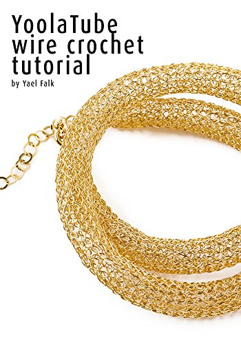 Yoolatube Wire Crochet Necklace Tutorial A Detailed Tutorial With