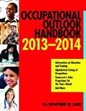 Occupational Outlook Handbook 2013-2014 (Occupational Outlook Handbook (Paper-Skyhorse))