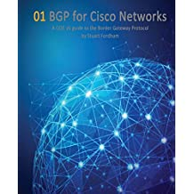 BGP for Cisco Networks: A CCIE v5 guide to the Border Gateway Protocol
