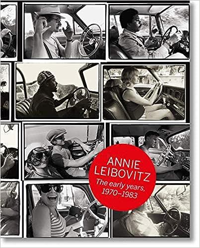 Annie Leibovitz. The Early Years, 1970-1983 por Luc Sante epub