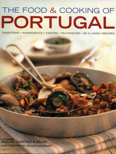 The Food & Cooking of Portugal by Miguel de Castro e Silva