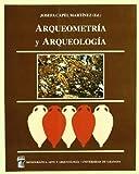 img - for Arqueometria y Arqueologia book / textbook / text book