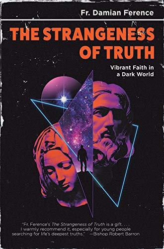Pdf Christian Books The Strangeness of Truth: Vibrant Faith in a Dark World