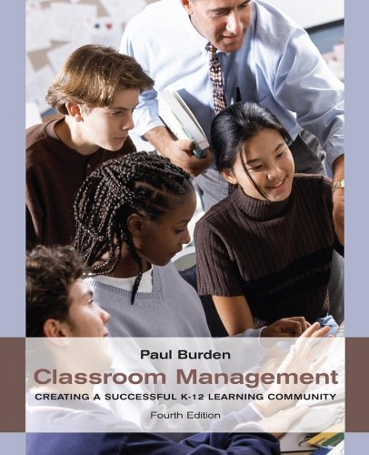 Classroom Management: Creating a Successful K-12 Learning Community