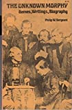 img - for The Unknown Morphy - Games, Writings, Biography book / textbook / text book