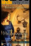 The Highlander's Folly (The Novels of Loch Moigh Book 3)