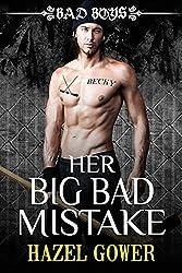 Her Big Bad Mistake: Bad Boys