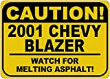 2001 01 CHEVY BLAZER Caution Melting Asphalt Sign - 12 x 18 Inches