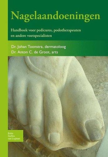 Nagelaandoeningen: Handboek voor pedicures, podotherapeuten en andere voetspecialisten (Dutch Edition)