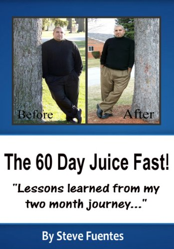 60 day juice fast - 1