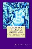Diabetes Type, K. M. Warwick, 1477415688