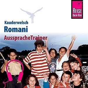 Romani (Reise Know-How Kauderwelsch AusspracheTrainer) Hörbuch