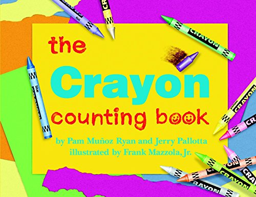 The Crayon Counting Book (Jerry Pallotta's Counting (Crayon Counting Book)