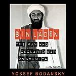 Bin Laden: The Man Who Declared War on America | Yossef Bodansky