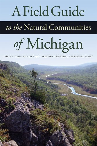 Natural Guide - A Field Guide to the Natural Communities of Michigan