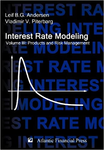 Interest rate modeling volume 3 products and risk management interest rate modeling volume 3 products and risk management leif b g andersen vladimir v piterbarg 9780984422128 amazon books fandeluxe Choice Image