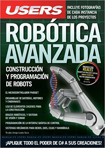 ROBOTICA AVANZADA: Espanol, Manual Users, Manuales Users (Spanish Edition): Arrioja Landa Cosio: 9789876630207: Amazon.com: Books