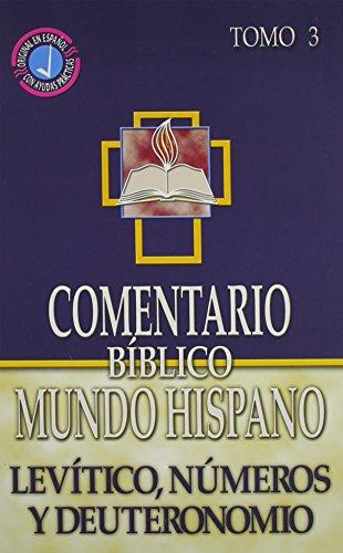 Comentario Biblico Mundo Hispano: Tomo 3 Levitico, N umeros y Deuteronomio (Spanish Edition)