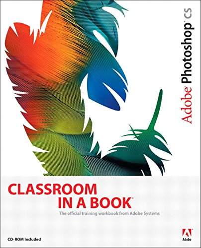 Adobe Photoshop CS Classroom in a Book -
