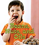 Beans, Nuts, and Oils, D. H. Dilkes, 0766039285