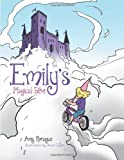 Emily's Magical Bike, Amy Sprague, 1491801255
