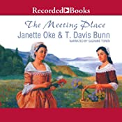 The Meeting Place: Song of Acadia | T. Davis Bunn, Janette Oke
