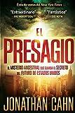 El Presagio: El misterio ancestral que guarda el secreto del futuro del mundo (Spanish Edition) Livre Pdf/ePub eBook