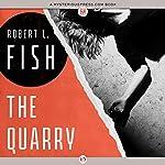 The Quarry | Robert L. Fish