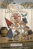 img - for Over the Garden Wall Original Graphic Novel: Circus Friends book / textbook / text book