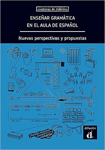 Enseñar Gramática en el Aula de Español. Nuevas Perspectivas y propuestas Cuadernos de didactica: Amazon.es: Equipo Editorial: Libros