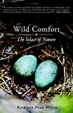 img - for Wild Comfort: The Solace of Nature book / textbook / text book