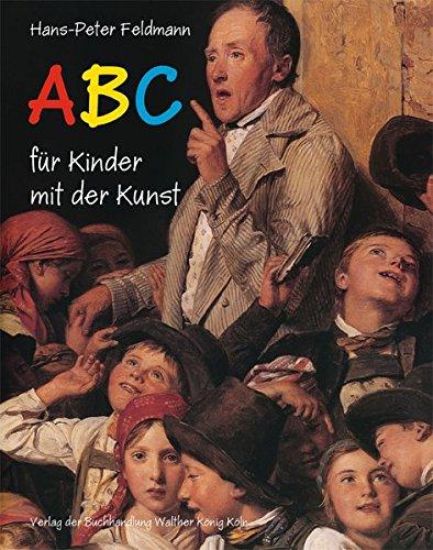 Hans-Peter Feldmann: ABC für Kinder mit der Kunst ebook