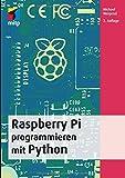 Raspberry Pi programmieren mit Python, 2. Auflage 2015 (mitp Professional)