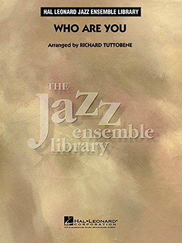 Hal Leonard Who Are You - The Jazz Essemble Library Series Level 4 (Whos Here Today Chart)