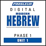 Hebrew Phase 1, Unit 01: Learn to Speak and Understand Hebrew with Pimsleur Language Programs