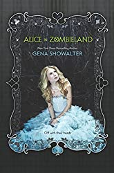 Alice in Zombieland (The White Rabbit Chronicles Book 1)