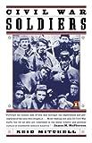 Civil War Soldiers, Reid Mitchell, 0140263330