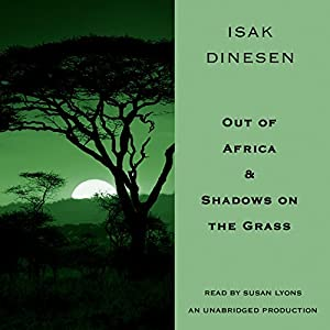 Out of Africa & Shadows on the Grass Hörbuch